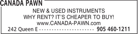 Canada Pawn (905-460-1211) - Annonce illustrée - NEW & USED INSTRUMENTS WHY RENT? IT'S CHEAPER TO BUY! www.CANADA-PAWN.com  NEW & USED INSTRUMENTS WHY RENT? IT'S CHEAPER TO BUY! www.CANADA-PAWN.com