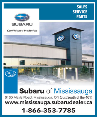 Subaru Of Mississauga (905-569-7777) - Display Ad - 1-866-353-7785