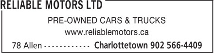 Reliable Motors Ltd (902-566-4409) - Annonce illustrée - PRE-OWNED CARS & TRUCKS www.reliablemotors.ca www.reliablemotors.ca PRE-OWNED CARS & TRUCKS