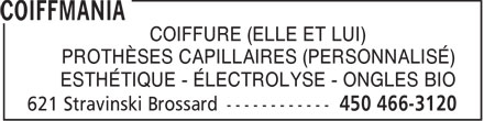 Coiffmania (450-466-3120) - Display Ad - COIFFURE (ELLE ET LUI) PROTH&Egrave;SES CAPILLAIRES (PERSONNALIS&Eacute;) ESTH&Eacute;TIQUE - &Eacute;LECTROLYSE - ONGLES BIO
