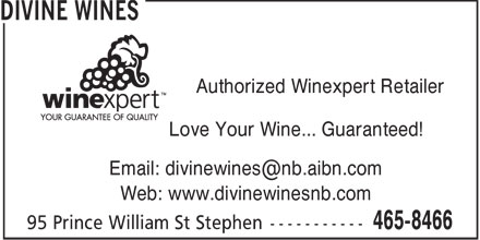 DiVine Wines (506-465-8466) - Annonce illustrée - Authorized Winexpert Retailer Love Your Wine... Guaranteed! Email: divinewines@nb.aibn.com Web: www.divinewinesnb.com