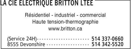 La Cie Electrique Britton Ltée (438-794-3917) - Display Ad - Résidentiel - industriel - commercial Haute tension-thermographie www.britton.ca  Résidentiel - industriel - commercial Haute tension-thermographie www.britton.ca