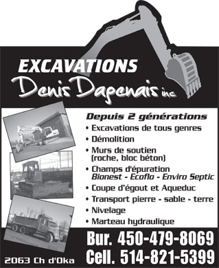 Excavations Denis Dagenais Inc. (514-821-5399) - Annonce illustrée