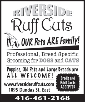 Riverside Ruff Cuts Pet Grooming (416-461-2168) - Annonce illustrée