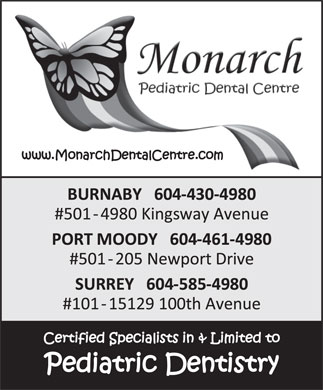 Monarch Pediatric Dental Centre (604-430-4980) - Annonce illustrée