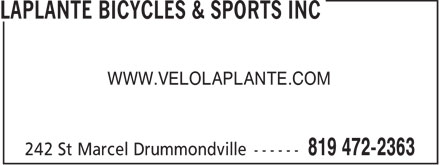 Laplante Bicycles & Sports Inc (819-472-2363) - Annonce illustrée======= - WWW.VELOLAPLANTE.COM