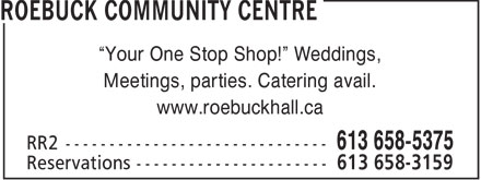 Roebuck Community Centre (613-658-5375) - Annonce illustrée======= - ROEBUCK COMMUNITY CENTRE - PARTIES - CATERING - WEDDINGS