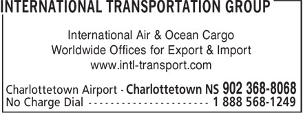 International Transportation Group (ITG) (902-368-8068) - Display Ad - International Air & Ocean Cargo - Worldwide Offices for Export & Import - www.intl-transport.com