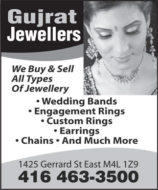Gujrat Jewellers (416-463-3500) - Annonce illustrée - Gujrat Jewellers We Buy & Sell All Types Of Jewellery Wedding Bands Engagement Rings Custom Rings Earrings Chains   And Much More 1425 Gerrard St East M4L 1Z9 416 463-3500