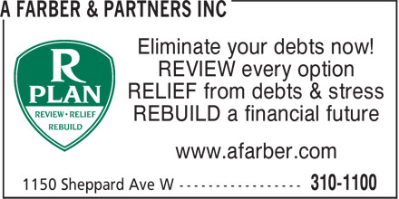 A Farber & Partners Inc - Annonce illustrée - Eliminate your debts now! REVIEW every option RELIEF from debts & stress REBUILD a financial future www.afarber.com