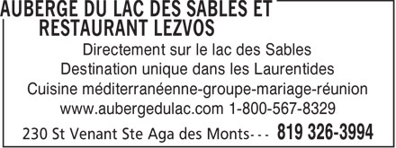 Auberge Du Lac Des Sables (819-326-3994) - Annonce illustr&eacute;e - Directement sur le lac des Sables Destination unique dans les Laurentides Cuisine m&eacute;diterran&eacute;enne-groupe-mariage-r&eacute;union www.aubergedulac.com 1-800-567-8329  Directement sur le lac des Sables Destination unique dans les Laurentides Cuisine m&eacute;diterran&eacute;enne-groupe-mariage-r&eacute;union www.aubergedulac.com 1-800-567-8329
