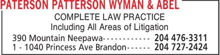 Paterson Patterson Wyman & Abel (204-727-2424) - Annonce illustrée - COMPLETE LAW PRACTICE Including All Areas of Litigation
