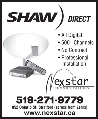 Nexstar Communications (519-271-9779) - Display Ad - All Digital 500+ Channels No Contract Professional Installation 519-271-9779 852 Ontario St. Stratford (across from Zehrs) www.nexstar.ca