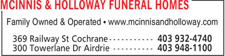 McInnis & Holloway Funeral Homes (403-948-1100) - Annonce illustrée - Family Owned & Operated   www.mcinnisandholloway.com  Family Owned & Operated   www.mcinnisandholloway.com