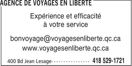 Agence De Voyages en Libert&eacute; (418-529-1721) - Annonce illustr&eacute;e - Exp&eacute;rience et efficacit&eacute; &agrave; votre service bonvoyage@voyagesenliberte.qc.ca www.voyagesenliberte.qc.ca
