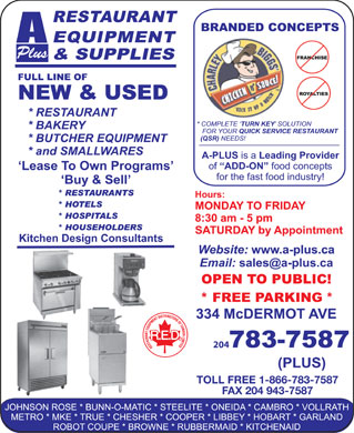 A Plus Restaurant Equipment &amp; Supplies (204-783-7587) - Annonce illustr&eacute;e - Plus 204 TOLL FREE 1-866-783-7587 FAX 204 943-7587 Plus 204 TOLL FREE 1-866-783-7587 FAX 204 943-7587