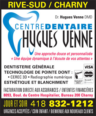 Centre Dentaire Hugues Venne (418-832-1212) - Display Ad