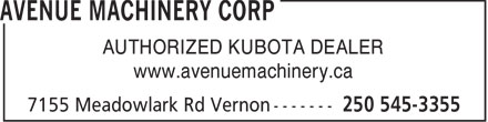 Avenue Machinery Corp (250-545-3355) - Display Ad - AUTHORIZED KUBOTA DEALER www.avenuemachinery.ca