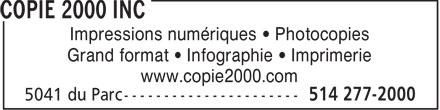 Copie 2000 Inc (514-277-2000) - Display Ad - Impressions numériques   Photocopies Grand format   Infographie   Imprimerie www.copie2000.com - Impressions numériques   Photocopies Grand format   Infographie   Imprimerie www.copie2000.com - Impressions numériques   Photocopies Grand format   Infographie   Imprimerie www.copie2000.com - Impressions numériques   Photocopies Grand format   Infographie   Imprimerie www.copie2000.com