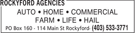Rockyford Agencies (403-533-3771) - Annonce illustrée - AUTO   HOME   COMMERCIAL FARM   LIFE   HAIL