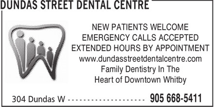Dundas Street Dental Centre (289-278-2395) - Annonce illustrée - EXTENDED HOURS BY APPOINTMENT www.dundasstreetdentalcentre.com Family Dentistry In The Heart of Downtown Whitby NEW PATIENTS WELCOME EMERGENCY CALLS ACCEPTED