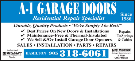 A-1 Garage Doors (905-318-6061) - Annonce illustrée - Since Residential  Repair Specialist 1986 Durable, Quality Products    We re Simply The Best! Best Prices On New Doors & Installations Repairs Maintenance-Free & Thermal-Insulated To Springs We Sell &/Or Install Garage Door Openers & Cables SALES   INSTALLATION   PARTS   REPAIRS Authorized HAMILTON 905 & Most 318-6061 Dealer Other Makes Since Residential  Repair Specialist 1986 Durable, Quality Products    We re Simply The Best! Best Prices On New Doors & Installations Repairs Maintenance-Free & Thermal-Insulated To Springs We Sell &/Or Install Garage Door Openers & Cables SALES   INSTALLATION   PARTS   REPAIRS Authorized HAMILTON 905 & Most 318-6061 Dealer Other Makes  Since Residential  Repair Specialist 1986 Durable, Quality Products    We re Simply The Best! Best Prices On New Doors & Installations Repairs Maintenance-Free & Thermal-Insulated To Springs We Sell &/Or Install Garage Door Openers & Cables SALES   INSTALLATION   PARTS   REPAIRS Authorized HAMILTON 905 & Most 318-6061 Dealer Other Makes  Since Residential  Repair Specialist 1986 Durable, Quality Products    We re Simply The Best! Best Prices On New Doors & Installations Repairs Maintenance-Free & Thermal-Insulated To Springs We Sell &/Or Install Garage Door Openers & Cables SALES   INSTALLATION   PARTS   REPAIRS Authorized HAMILTON 905 & Most 318-6061 Dealer Other Makes  Since Residential  Repair Specialist 1986 Durable, Quality Products    We re Simply The Best! Best Prices On New Doors & Installations Repairs Maintenance-Free & Thermal-Insulated To Springs We Sell &/Or Install Garage Door Openers & Cables SALES   INSTALLATION   PARTS   REPAIRS Authorized HAMILTON 905 & Most 318-6061 Dealer Other Makes  Since Residential  Repair Specialist 1986 Durable, Quality Products    We re Simply The Best! Best Prices On New Doors & Installations Repairs Maintenance-Free & Thermal-Insulated To Springs We Sell &/Or Install Garage Door Openers & Cables SALES   INSTALLATION   PARTS   REPAIRS Authorized HAMILTON 905 & Most 318-6061 Dealer Other Makes  Since Residential  Repair Specialist 1986 Durable, Quality Products    We re Simply The Best! Best Prices On New Doors & Installations Repairs Maintenance-Free & Thermal-Insulated To Springs We Sell &/Or Install Garage Door Openers & Cables SALES   INSTALLATION   PARTS   REPAIRS Authorized HAMILTON 905 & Most 318-6061 Dealer Other Makes