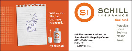 Schill Insurance Brokers Ltd (604-591-3341) - Annonce illustrée - Schill Insurance Brokers Ltd