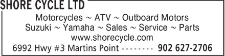 Shore Cycle Ltd (902-627-2706) - Display Ad - Motorcycles ~ ATV ~ Outboard Motors Suzuki ~ Yamaha ~ Sales ~ Service ~ Parts www.shorecycle.com