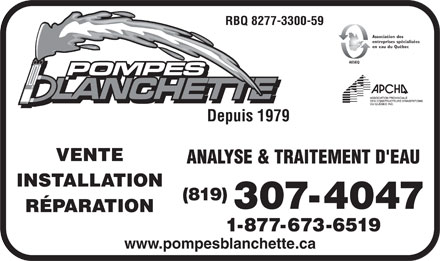 Pompes Blanchette (819-303-0660) - Annonce illustrée - Sales - Service - Installation Water Treatment & Analysis Repairs to Most Makes