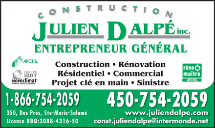 Construction Julien Dalp&eacute; Inc (450-754-2059) - Annonce illustr&eacute;e