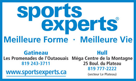Sports Experts Hull (819-777-2222) - Annonce illustr&eacute;e