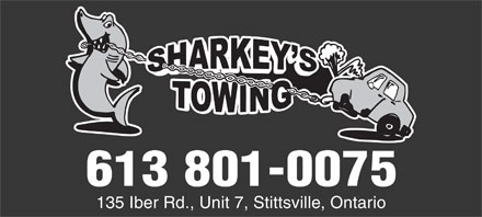 Sharkey's Towing (613-831-5506) - Display Ad - 135 Iber Rd., Unit 7, Stittsville, Ontario 613 801-0075