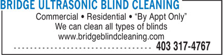 "Bridge Ultrasonic Blind Cleaning (403-359-9148) - Annonce illustrée - Commercial • Residential • ""By Appt Only"" We can clean all types of blinds www.bridgeblindcleaning.com"