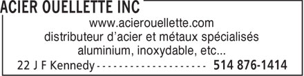 Acier Ouellette Inc (450-990-0539) - Annonce illustr&eacute;e - www.acierouellette.com distributeur d'acier et m&eacute;taux sp&eacute;cialis&eacute;s aluminium, inoxydable, etc...