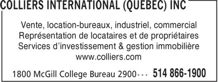 Colliers International (Québec) Inc (514-866-1900) - Annonce illustrée