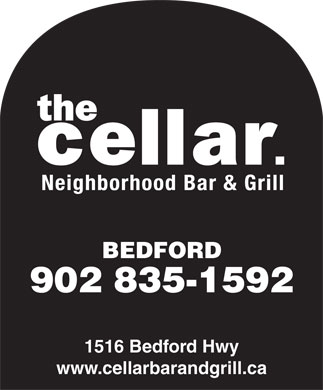 Cellar Wine Bar & Grill (902-835-1592) - Annonce illustrée - BEDFORD 902 835-1592 1516 Bedford Hwy www.cellarbarandgrill.ca