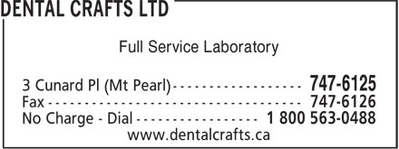 Dental Crafts Ltd (709-747-6125) - Annonce illustrée - Full Service Laboratory