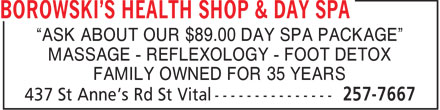 "Borowski's Health Shop & Day Spa Ltd (204-257-7667) - Annonce illustrée - ""ASK ABOUT OUR $89.00 DAY SPA PACKAGE"" MASSAGE - REFLEXOLOGY - FOOT DETOX FAMILY OWNED FOR 35 YEARS"