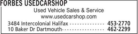 Forbes Usedcarshop (902-462-2299) - Annonce illustrée - Used Vehicle Sales & Service www.usedcarshop.com  Used Vehicle Sales & Service www.usedcarshop.com