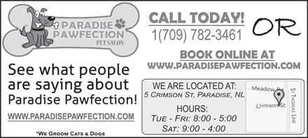 Paradise Pawfection Pet Salon (709-782-3461) - Annonce illustrée