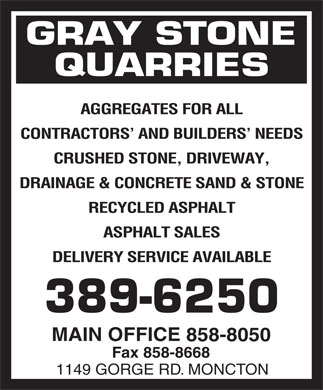 Gray Stone Quarries Order Desk (506-389-6250) - Annonce illustrée