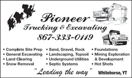 Pioneer Trucking & Excavating (867-333-0119) - Display Ad
