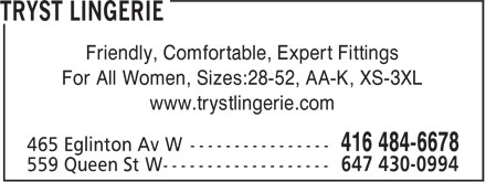 Tryst Lingerie (416-484-6678) - Annonce illustr&eacute;e - Friendly, Comfortable, Expert Fittings For All Women, Sizes:28-52, AA-K, XS-3XL www.trystlingerie.com  Friendly, Comfortable, Expert Fittings For All Women, Sizes:28-52, AA-K, XS-3XL www.trystlingerie.com