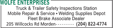 Wolfe Enterprises (1-888-278-3564) - Annonce illustrée - Truck & Trailer Safety Inspections Station Mobile Repair & Service • Welding Supplies Depot Fleet Brake Associate Dealer  Truck & Trailer Safety Inspections Station Mobile Repair & Service • Welding Supplies Depot Fleet Brake Associate Dealer