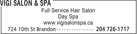 Vigi Salon &amp; Spa (204-726-1717) - Annonce illustr&eacute;e - Full Service Hair Salon Day Spa www.vigisalonspa.ca