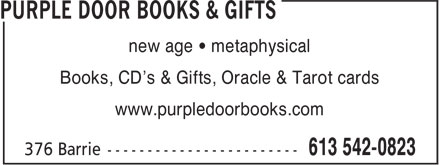 Purple Door Books & Gifts (613-548-7217) - Display Ad - new age • metaphysical Books, CD's & Gifts, Oracle & Tarot cards www.purpledoorbooks.com