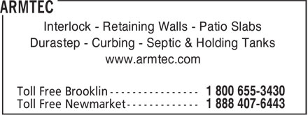 Armtec (1-800-655-3430) - Display Ad - Interlock - Retaining Walls - Patio Slabs Durastep - Curbing - Septic & Holding Tanks www.armtec.com
