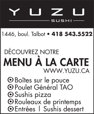Yuzu sushi Chicoutimi (418-543-5522) - Annonce illustr&eacute;e