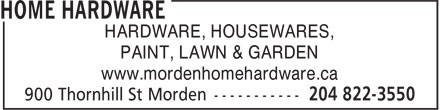 Morden Home Hardware (204-822-3550) - Display Ad - HARDWARE, HOUSEWARES, PAINT, LAWN & GARDEN www.mordenhomehardware.ca
