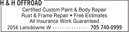H & H Offroad (705-740-0999) - Annonce illustrée - Certified Custom Paint & Body Repair Rust & Frame Repair • Free Estimates All Insurance Work Guaranteed  Certified Custom Paint & Body Repair Rust & Frame Repair • Free Estimates All Insurance Work Guaranteed